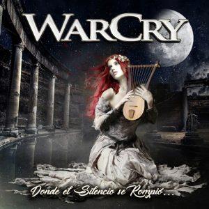 WarCry - Donde el Silencio Se Rompió..