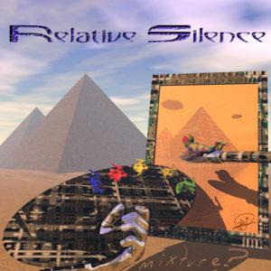 Relative Silence - Mixture